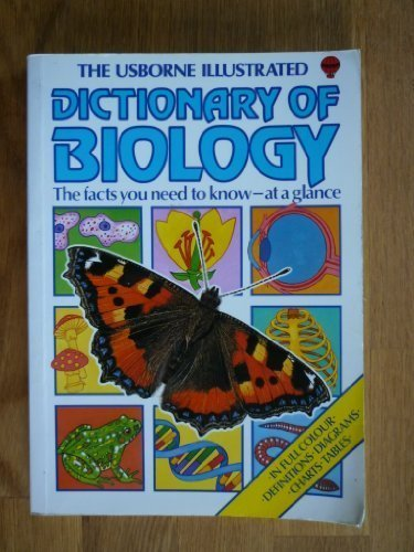 9780860208198: The Usborne Illustrated Dictionary of Biology (Practical Guides)