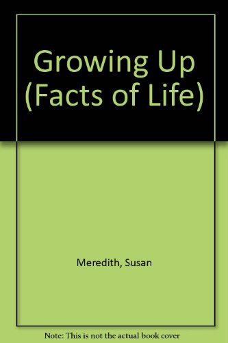 9780860208389: Growing Up (Facts of Life)