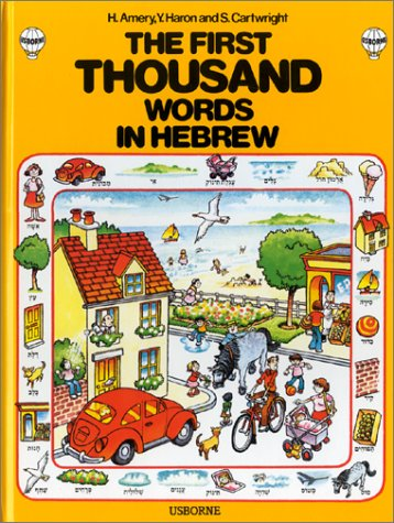 First Thousand Words in Hebrew (First Picture Book): Amery, Heather