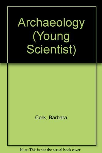 9780860208662: Archaeology (Usborne Young Scientist)