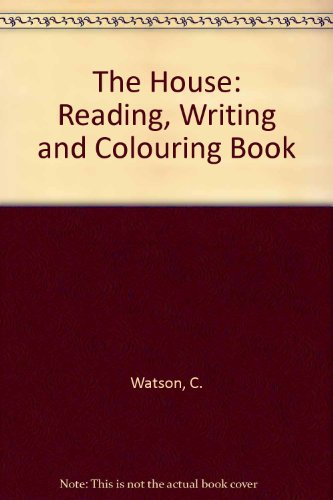 9780860208969: The House: Reading, Writing and Colouring Book