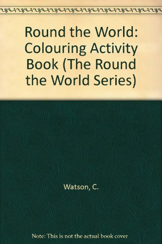 9780860209126: Round the World Colouring Book (The round the world series)