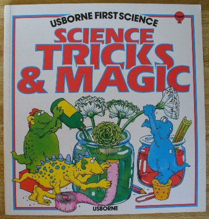 Science Tricks and Magic (Usborne First Science): Waters, Gaby