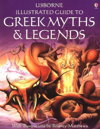9780860209461: Usborne Illustrated Guide to Greek Myths and Legends