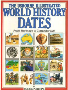 9780860209546: World History Dates (Usborne Illustrated World History)