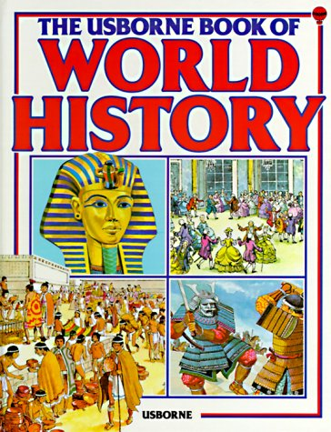 9780860209591: The Usborne Book of World History