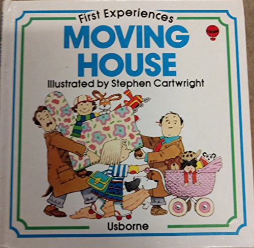 9780860209676: Moving House (First Experiences)