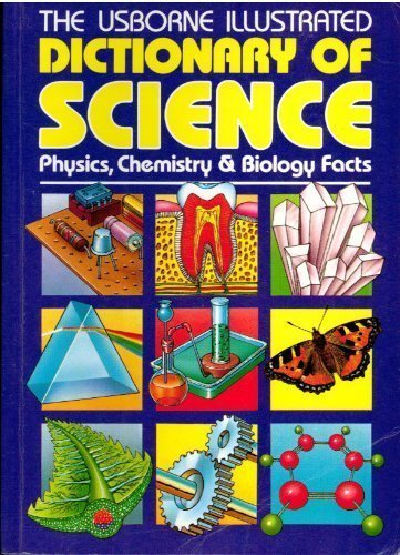 Usborne Illustrated Dictionary of Science (Science dictionaries): Stockley, Corinne, Oxlade,