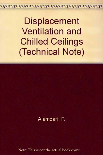 9780860224334: Displacement Ventilation and Chilled Ceilings (Technical Note)