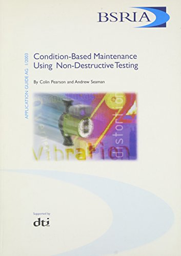 9780860226116: Condition-based Maintenance: Using Non-destructive Testing (Application Guides)