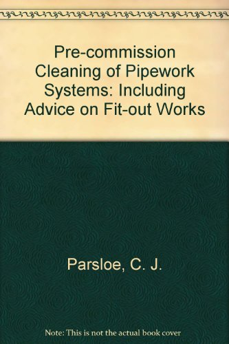 9780860226444: Pre-commission Cleaning of Pipework Systems: Including Advice on Fit-out Works