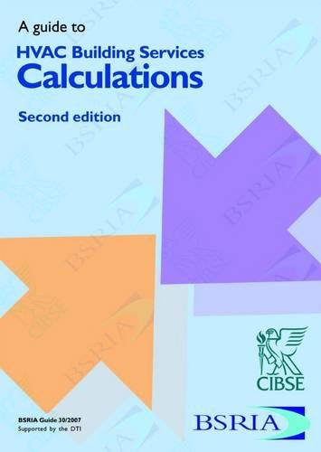 9780860226574: A Guide to HVAC Building Services Calculations