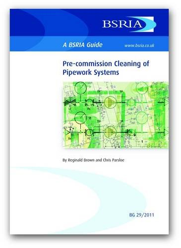 9780860227014: Pre-commission Cleaning of Pipework Systems (BSRIA Guide)