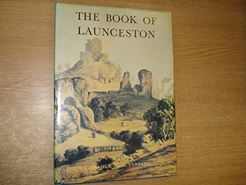 The Book of Launceston: Venning Arthur Bate