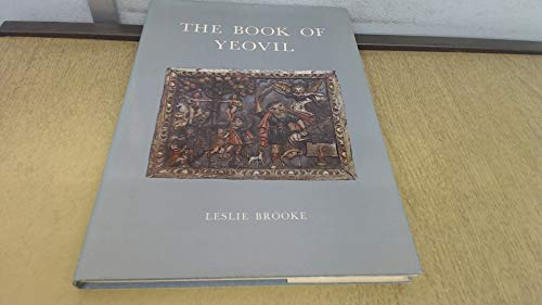 The Book of Yeovil. A Portrait of the Town.