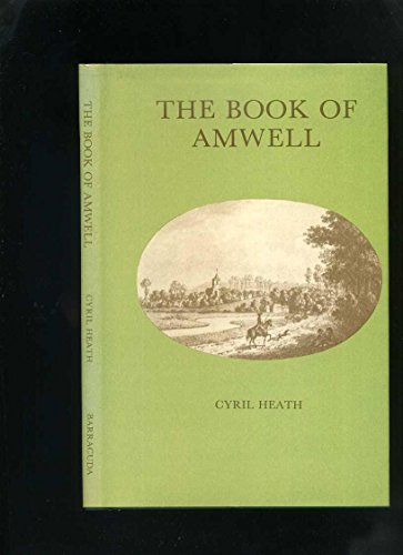 The Book of Amwell: Heath, Cyril
