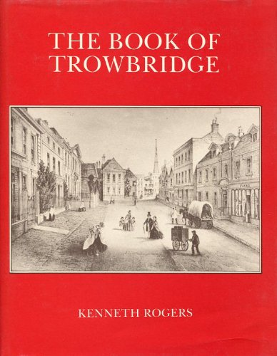 The Book of Trowbridge: Kenneth Rogers