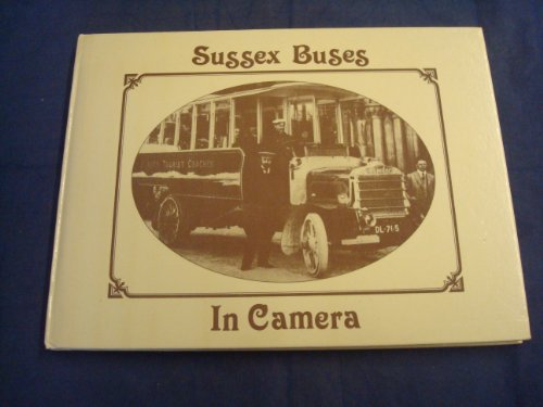 Sussex Buses in Camera (Transport - in camera) (0860233367) by David Kaye