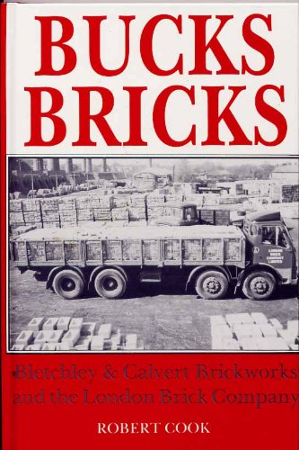 9780860235323: Bucks Bricks: Calvert and Bletchley (Craft & industry)
