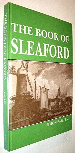 9780860235590: The Book of Sleaford (Town Books)