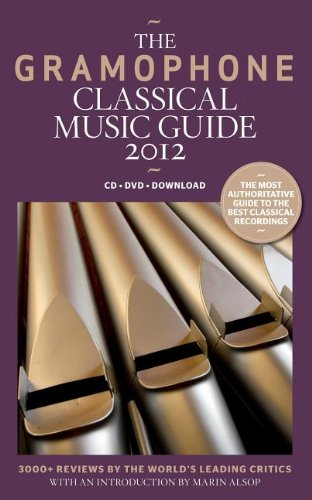9780860249245: The Gramophone Classical Music Guide 2012
