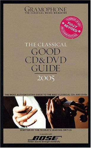 Gramophone Classical Good CD and DVD Guide: James Jolly; David