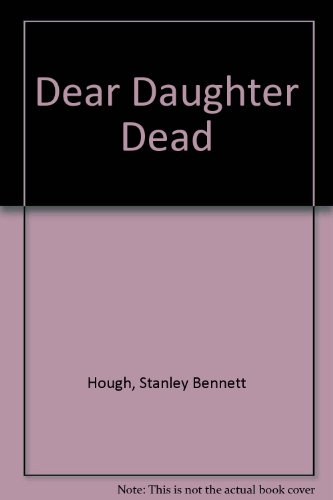 9780860250319: Dear Daughter Dead