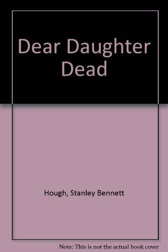 9780860250319: Dear Daughter Dead