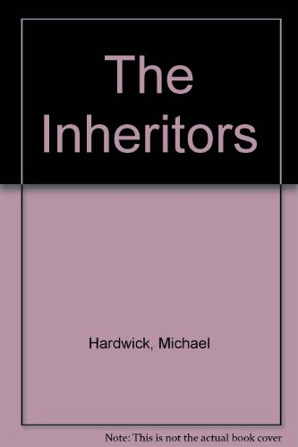 Inheritors (0860250482) by Hardwick, Michael