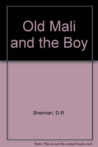 9780860251422: Old Mali and the Boy