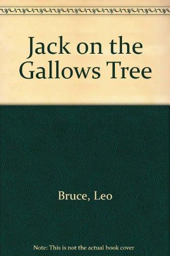 Jack on the Gallows Tree: Bruce, Leo