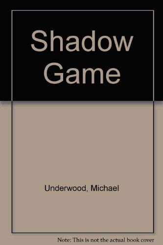 9780860251668: Shadow Game