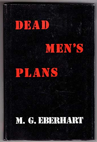 Dead Men's Plans (0860251764) by Mignon G. Eberhart