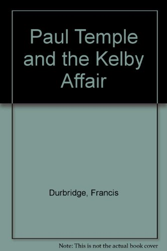 9780860252191: Paul Temple and the Kelby Affair