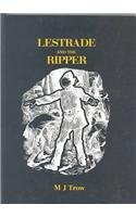 Lestrade and the Ripper (Lestrade -- the: Trow, M. J.