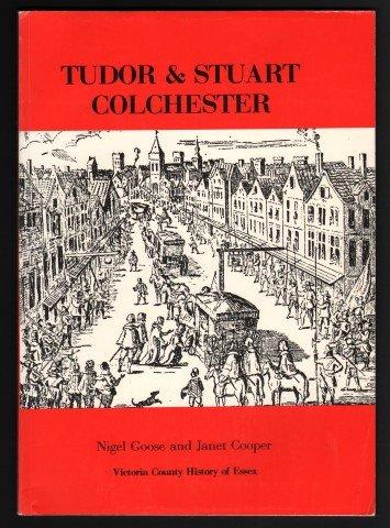 9780860253020: Tudor and Stuart Colchester (Victoria County History of Essex)