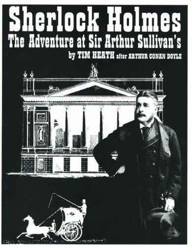 9780860254836: Sherlock Holmes: The Adventure at Sir Arthur Sullivan's - A Play in Two Acts