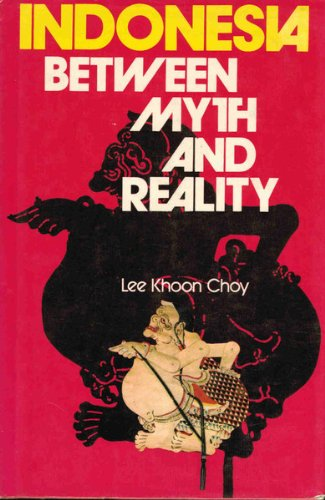 9780860310198: Indonesia: Between Myth and Reality