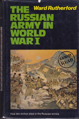 The Russian Army in World War I: Rutherford, Ward