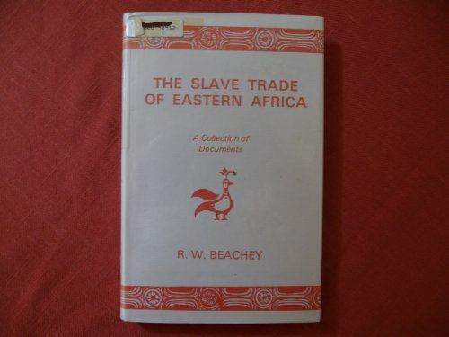 9780860360001: The Slave Trade of Eastern Africa: A Collection of Documents