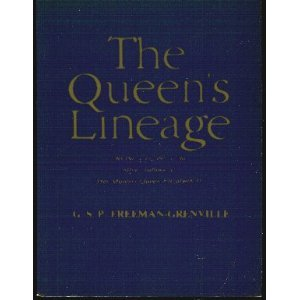 The Queen's Lineage (0860360415) by Freeman-Grenville, G.S.P.