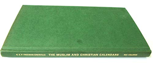 Muslim and Christian Calendars (0860360598) by Freeman-Grenville, G.S.P.