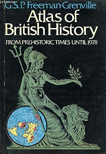9780860360957: Atlas of British History from Prehistoric Times Until 1976