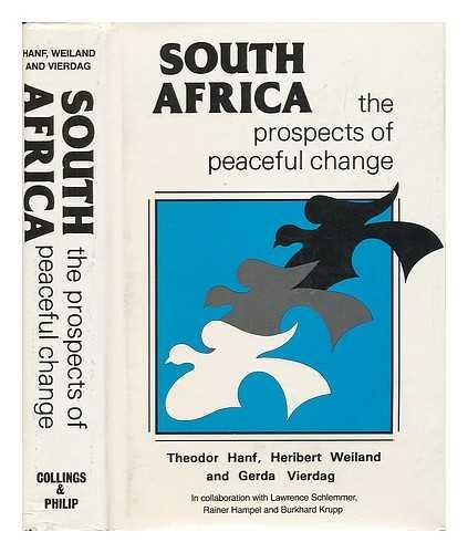 9780860361442: South Africa, the Prospects of Peaceful Change : an Empirical Enquiry Into the Possibility of Democratic Conflict Regulation / Theodor Hanf, Heribert Weiland, and Gerda Vierdag in Collaboration with Lawrence Schlemmer, Rainer Hampel, and Burkhard Krupp