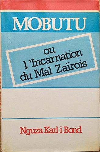 9780860361978: Mobutu ou l'Incarnation du Mal Zairois (French Edition)