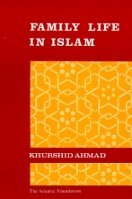 9780860370161: Family Life in Islam (Perspectives of Islam)