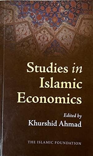 Studies in Islamic Economics (Perspectives of Islam)