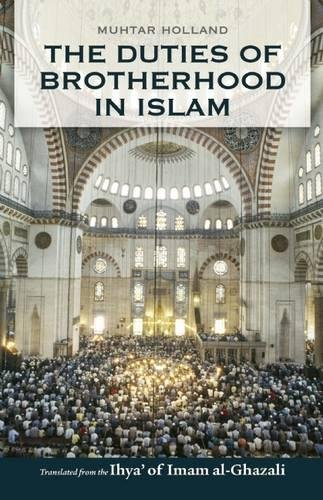 9780860370680: The Duties of Brotherhood in Islam