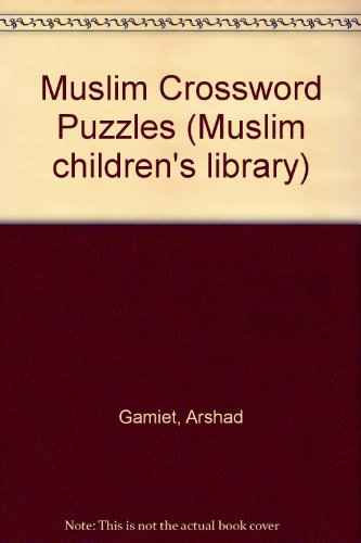 9780860371021: Muslim Crossword Puzzles (Muslim children's library)