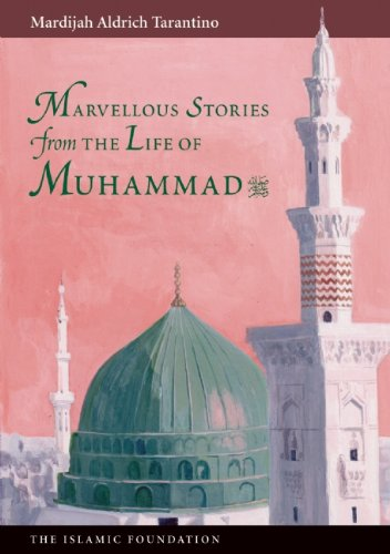 9780860371038: Marvelous Stories from the Life of Muhammad (Muslim children's library)